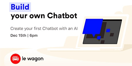 Build your first Chatbot! tickets