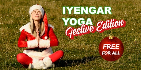 Iyengar Yoga - FREE Festive Edition tickets