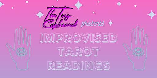 Improvised Tarot Readings