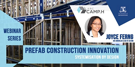 "REGISTER NOW  - CAMP.H ""Prefab Construction Innovation"" Seminar Series tickets"
