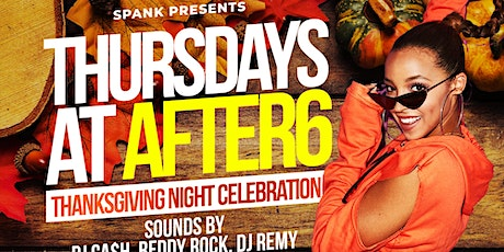 Thanksgiving At After6 tickets