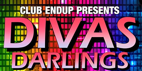 The EndUp Presents: Divas Darlings tickets