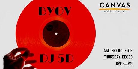 """CANVAS Dallas """"BYOV"""" Bring Your Own Vinyl tickets"""