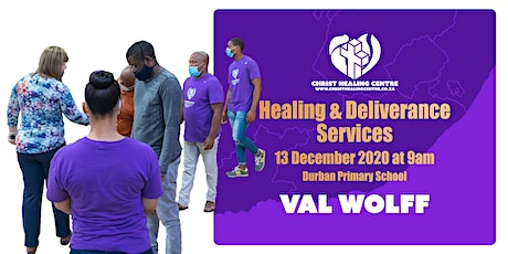 Healing & Deliverance Service - 13 December 2020 tickets