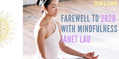 Farewell to 2020 with mindfulness - Janet Lau Year End Special Workshop tickets