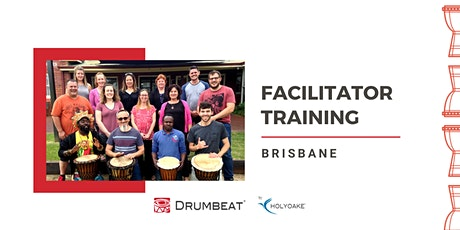DRUMBEAT 2 Day Facilitator Training | Brisbane | QLD tickets