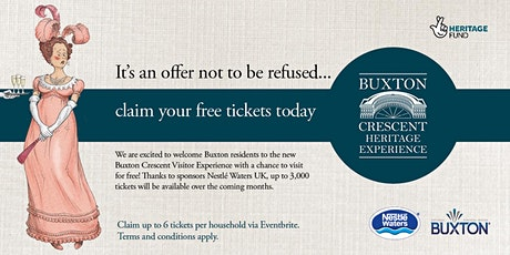 Buxton Crescent Experience - Free tickets for Buxton Residents! tickets
