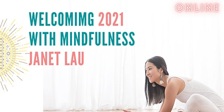 Welcoming the new year with mindfulness - Janet Lau Series Workshop tickets