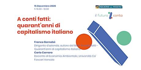 A conti fatti: quarant'anni di capitalismo italiano tickets