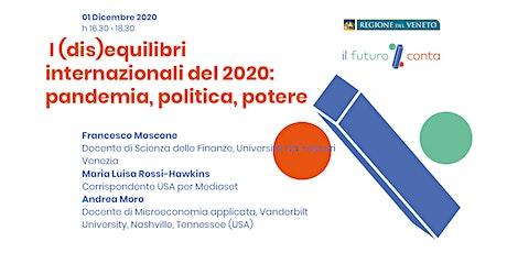I (dis)equilibri internazionali del 2020: pandemia, politica, potere biglietti