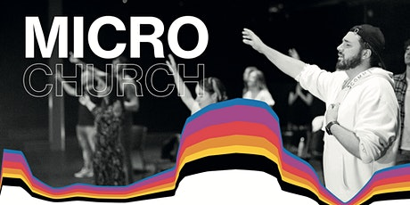 HILLSONG CHURCH ZÜRICH // MICRO CHURCH 17:00 (ENG) tickets