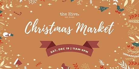 The Hive Sai Kung Christmas Market 2020 tickets