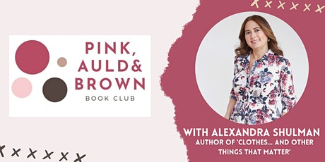 Pink, Auld & Brown Book Club with Alexandra Shulman & Jo Henry - 2 Dec 2020 tickets