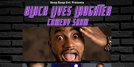Walter Ford's Black Lives Laughter Comedy Show tickets