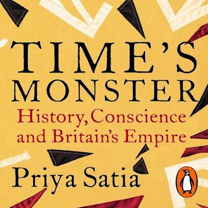 Time's Monster: Priya Satia  in Conversation image
