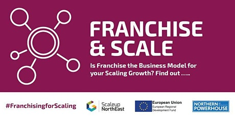 Scale Up  and Diversify With Franchising tickets