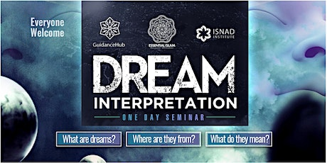 Dream Interpretation Webinar with Shaykh Adnaan Raja | Fri 11th Dec 7.30pm tickets