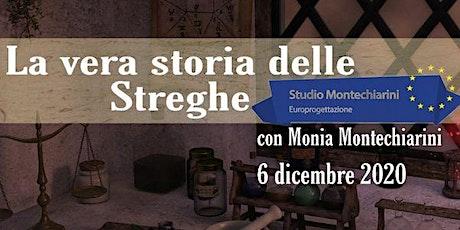 La Vera Storia delle Streghe tickets
