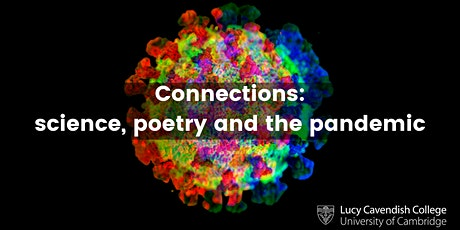 Connections: science, poetry and the pandemic tickets