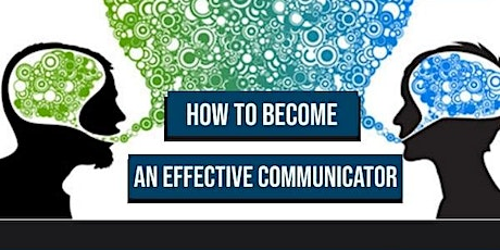 How To Become An Effective Coomunicator tickets