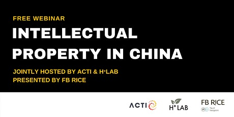 FREE Webinar: Intellectual Property in China tickets
