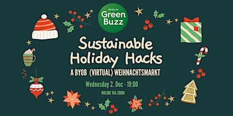 Sustainable Holiday Hacks: A Virtual (BYOB) Weihnachtsmarkt tickets