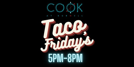 TACO  FRIDAYS tickets