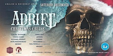 ADRIFT Christmas Cruise tickets