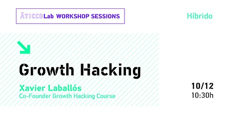 AticcoLab Workshop Sessions | Growth Hacking entradas