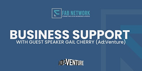 Business Support with guest speaker Gail Cherry (Ad:Venture) tickets
