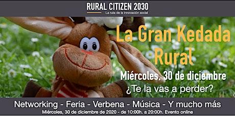 La Gran Kedada Rural fin de año entradas