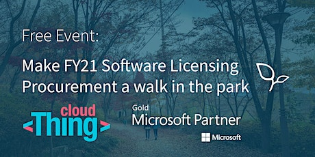 Make FY21 Software Licensing purchasing a walk in the park with cloudThing tickets