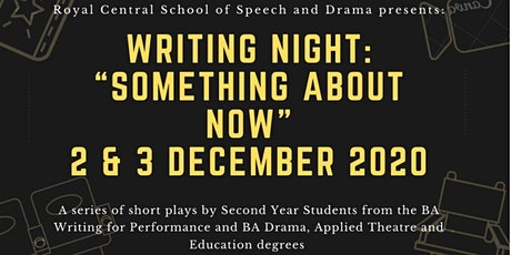 """Writing Night: """"Something About Now""""   BA CPP: WfP & DATE '22 (2nd years) tickets"""