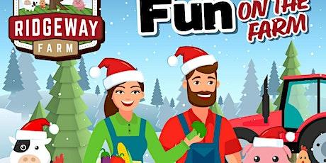 Festive Fun on the Farm 18th - 20th December tickets