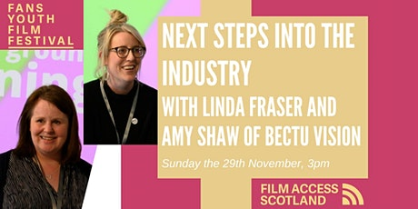 Next Steps into the Film Industry - Discussion with Linda Fraser tickets