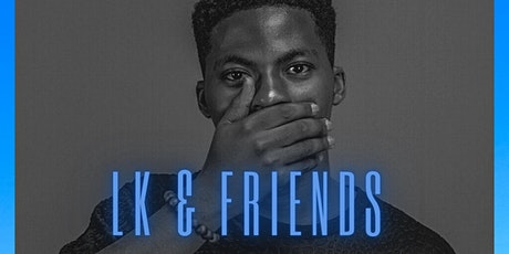 LK AND FRIENDS tickets