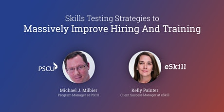 Webinar: Skills Testing Strategies to Massively Improve Hiring And Training tickets