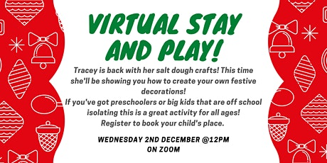 Virtual Play and Stay - Christmas Salt Dough Decorations tickets