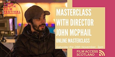 Masterclass with Film Director John McPhail tickets