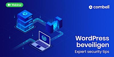 Expert tips om jouw WordPress website beveiligen
