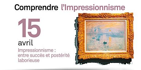 Impressionnisme : entre succès et postérité laborieuse billets