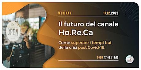 Il futuro del canale Ho.Re.Ca biglietti