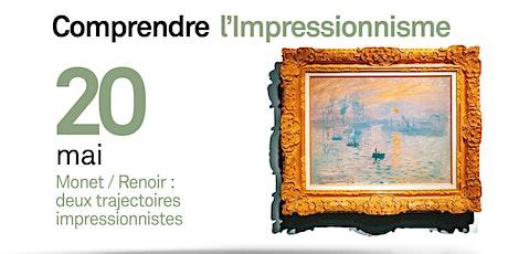 Monet / Renoir : deux trajectoires impressionnistes billets
