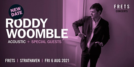 RODDY WOOMBLE acoustic concert at FRETS, in the Strathaven Hotel tickets