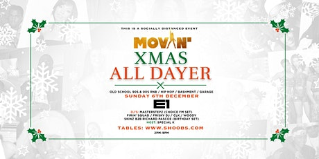 Movin' The Xmas All-Dayer tickets
