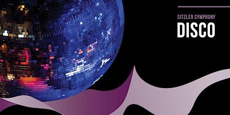Sitzler Symphony: DISCO tickets