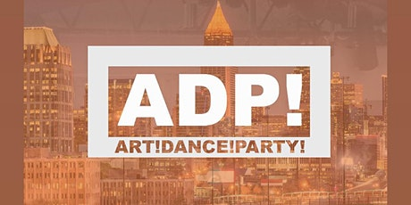 Art! Dance! Party! : ArtShow + DanceParty : Black Friday tickets