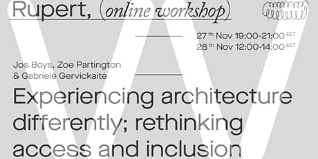 Experiencing architecture differently; rethinking access and inclusion tickets
