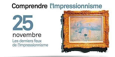 Les derniers feux de l'Impressionnisme billets