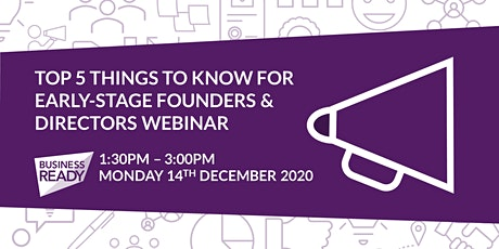Top 5 Things to know for Early-Stage Founders & Directors Webinar tickets